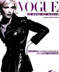 Vogue, la mode du siècle