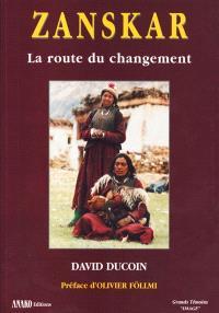 Zanskar : la route du changement
