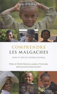 Comprendre les Malgaches : essai et récits interculturels