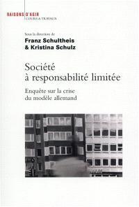 Société à responsabilité limitée : enquête sur la crise du modèle allemand