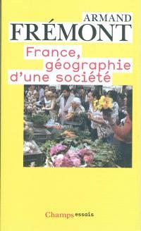 France, géographie d'une société
