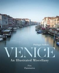 Venice : an illustrated miscellany