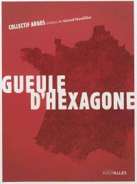 Gueule d'Hexagone