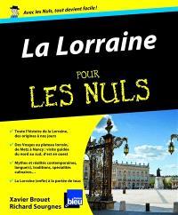La Lorraine pour les nuls