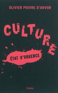 Culture : état d'urgence