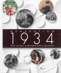 Génération 1934 : tout ce qui a marqué votre jeunesse