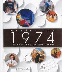Génération 1974 : tout ce qui a marqué votre jeunesse