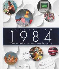 Génération 1984 : tout ce qui a marqué votre jeunesse