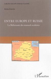 Entre Europe et Russie : la Biélorussie des manuels scolaires