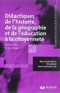 Didactiques de l'histoire, de la géographie et de l'éducation à la citoyenneté : recherches et pratiques