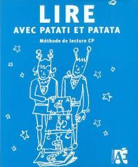 Lire avec Patati et Patata : méthode de lecture CP