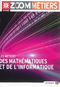 Les métiers des mathématiques et de l'informatique