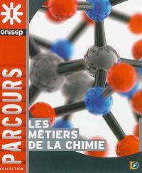 Les métiers de la chimie