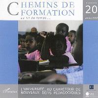 Chemins de formation. n° 20, L'université, au carrefour de nouveaux défis pédagogiques