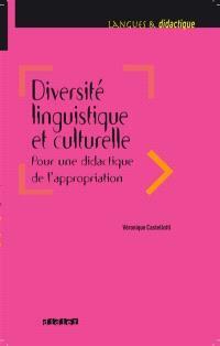 Pour une didactique de l'appropriation : diversité, compréhension, relation