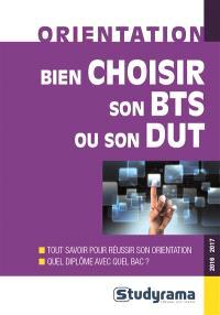 Bien choisir son BTS ou son DUT : 2016-2017