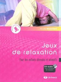 Jeux de relaxation : pour des enfants détendus et attentifs