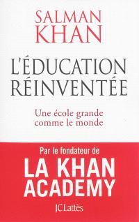 L'éducation réinventée : une école grande comme le monde