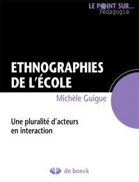 Ethnographies de l'école : une pluralité d'acteurs en interaction