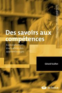 Des savoirs aux compétences : exploration en évaluation des apprentissages