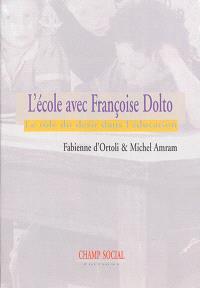 L'école avec Françoise Dolto : le rôle du désir dans l'éducation