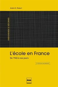 L'école en France : de 1945 à nos jours