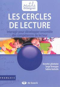 Les cercles de lecture : interagir pour développer ensemble des compétences de lecteur