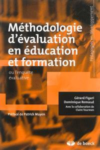 Méthodologie d'évaluation en éducation et formation ou L'enquête évaluative