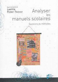 Analyser les manuels scolaires : questions de méthodes