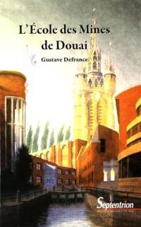 L'Ecole des mines de Douai