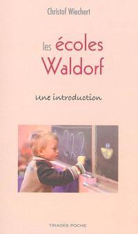 Les écoles Waldorf : une introduction