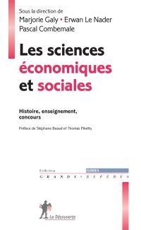 Les sciences économiques et sociales : histoire, enseignement, concours