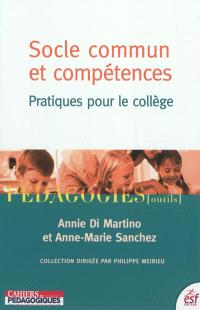 Socle commun et compétences : pratiques pour le collège