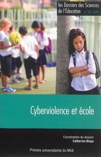 Dossiers des sciences de l'éducation (Les). n° 33, Cyberviolence et école
