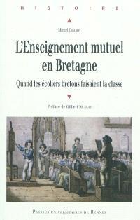 L'enseignement mutuel en Bretagne : quand les écoliers bretons faisaient la classe
