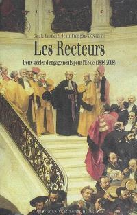 Les recteurs : deux siècles d'engagements pour l'école (1808-2008)