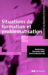 Situations de formation et problématisation