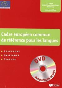 Un cadre européen commun de référence pour les langues : apprendre, enseigner, évaluer : apprentissage des langues et citoyenneté européenne