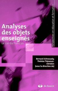 Analyses des objets enseignés : le cas du français