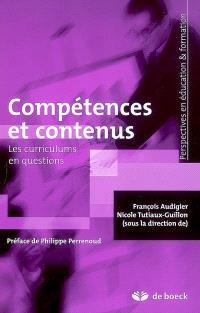 Compétences et contenus : les curriculums en questions
