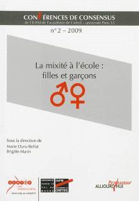 Conférences de consensus. Volume 2, La mixité à l'école : filles et garçons
