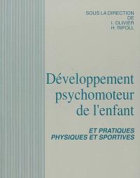 Développement psychomoteur de l'enfant et pratiques physiques et sportives