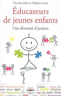 Educateurs de jeunes enfants : une diversité d'actions