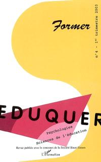 Eduquer. n° 4, Former