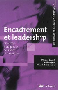 Encadrement et leadership : nouvelles pratiques en éducation et formation