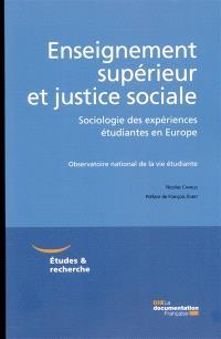Enseignement supérieur et justice sociale : sociologie des expériences étudiantes en Europe