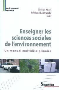 Enseigner les sciences sociales de l'environnement : un manuel multidisciplinaire