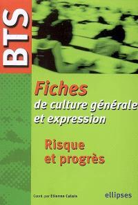 Fiches de culture générale et expression, BTS : risque et progrès