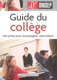 Guide du collège : des pistes pour accompagner votre enfant