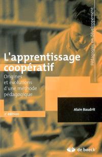 L'apprentissage coopératif : origines et évolutions d'une méthode pédagogique